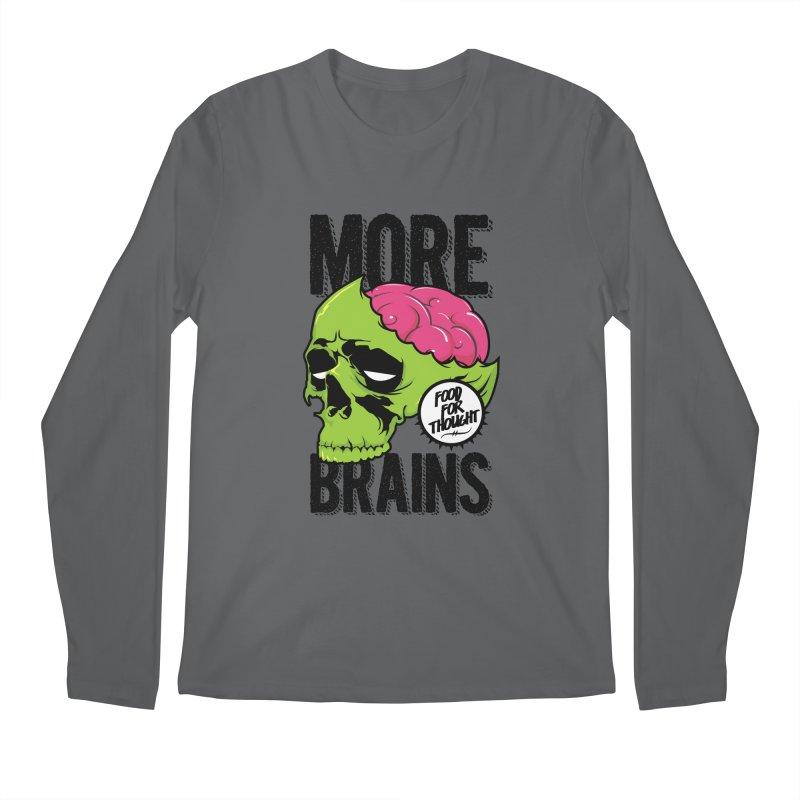 More Brains Men's Longsleeve T-Shirt by emodistcreates's Artist Shop