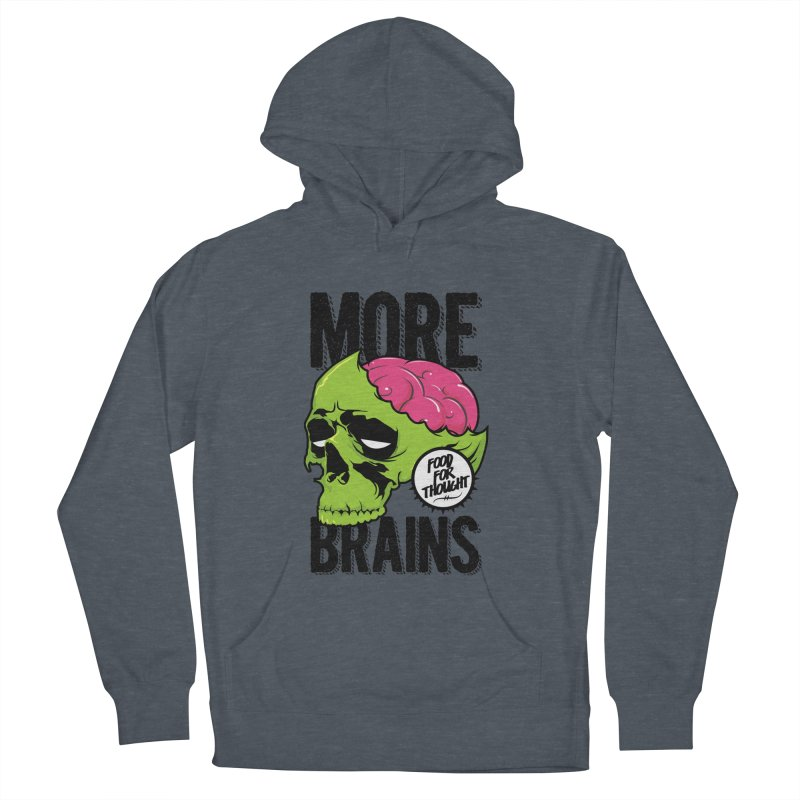 More Brains Men's Pullover Hoody by emodistcreates's Artist Shop