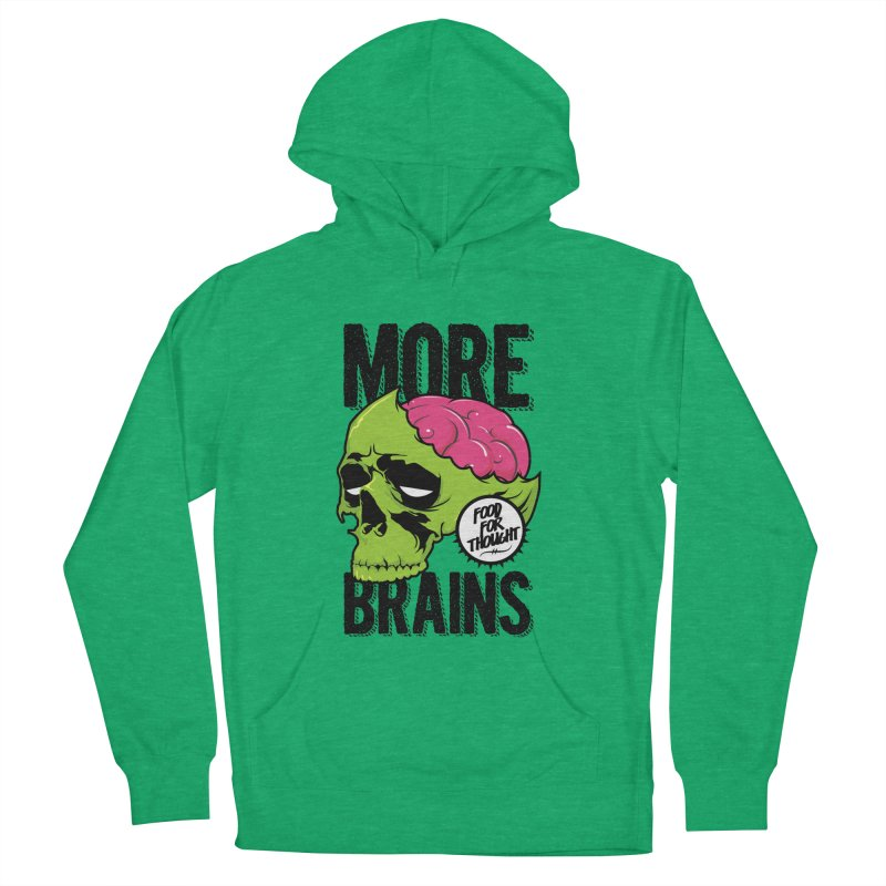 More Brains Men's French Terry Pullover Hoody by emodistcreates's Artist Shop