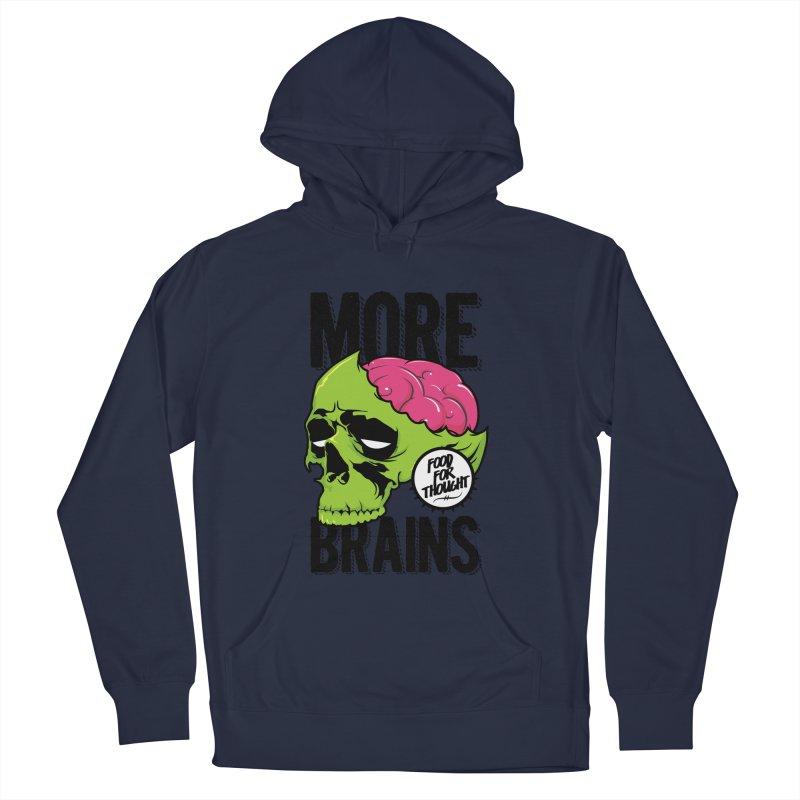 More Brains Men's Pullover Hoody by emodistcreates's Artist Shop