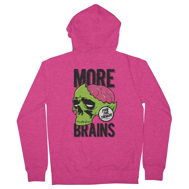 More Brains Women's French Terry Zip-Up Hoody by emodistcreates's Artist Shop