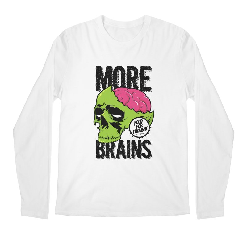 More Brains Men's Regular Longsleeve T-Shirt by emodistcreates's Artist Shop