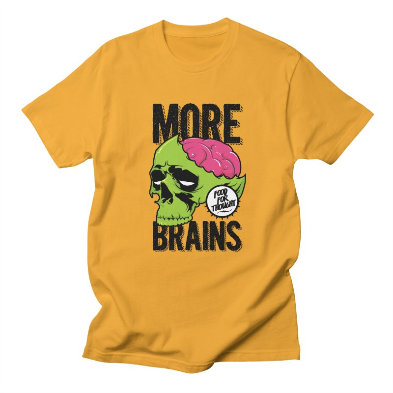 More Brains Men's Regular T-Shirt by emodistcreates's Artist Shop