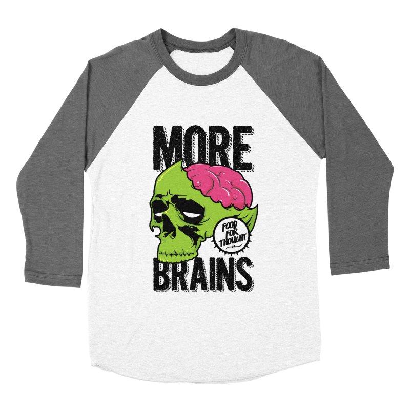 More Brains Women's Baseball Triblend Longsleeve T-Shirt by emodistcreates's Artist Shop