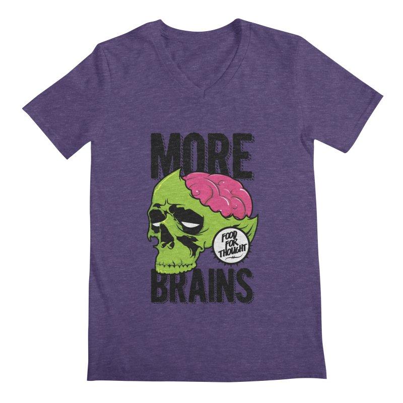 More Brains Men's V-Neck by emodistcreates's Artist Shop