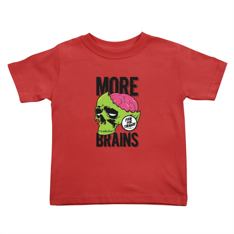 More Brains Kids Toddler T-Shirt by emodistcreates's Artist Shop