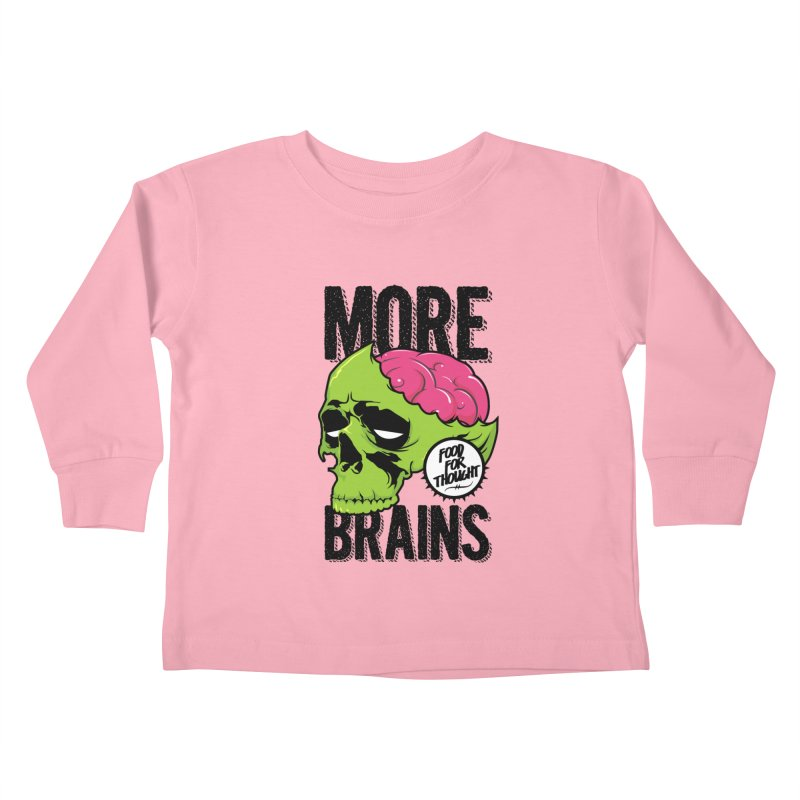 More Brains Kids Toddler Longsleeve T-Shirt by emodistcreates's Artist Shop