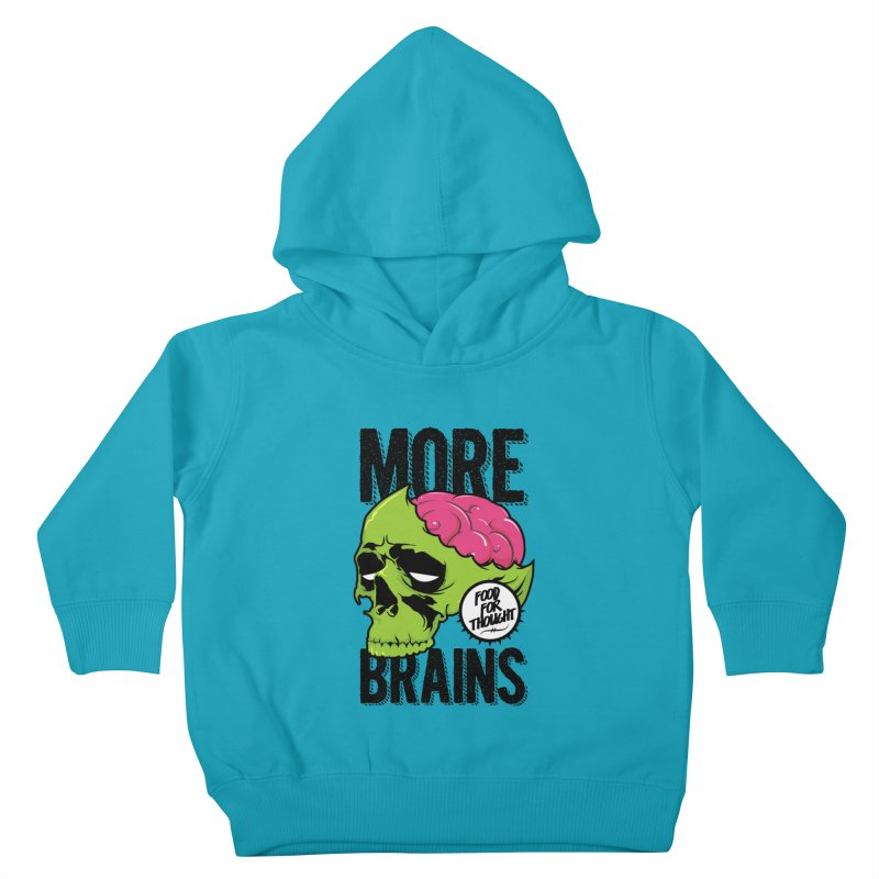 More Brains Kids Toddler Pullover Hoody by emodistcreates's Artist Shop