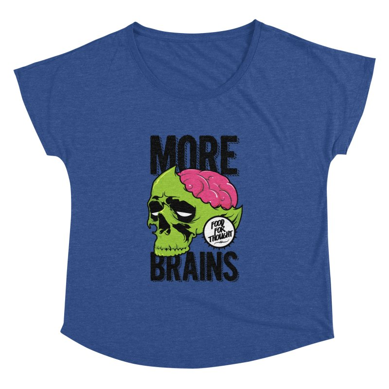 More Brains Women's Dolman by emodistcreates's Artist Shop