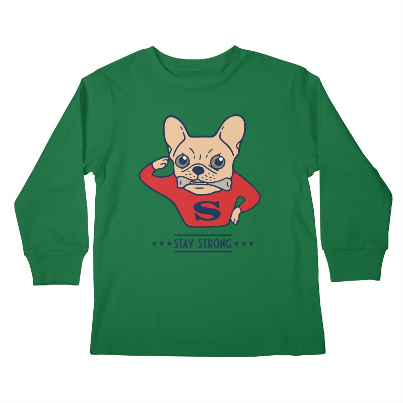 Stay strong with Super Frenchie  Kids Longsleeve T-Shirt by Emotional Frenchies - Cute French Bulldog T-shirts