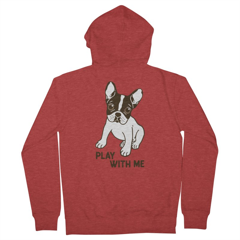 Play With Me Frenchie Design  Women's French Terry Zip-Up Hoody by Emotional Frenchies - Cute French Bulldog T-shirts