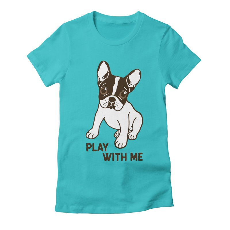 Play With Me Frenchie Design  Women's Fitted T-Shirt by Emotional Frenchies - Cute French Bulldog T-shirts