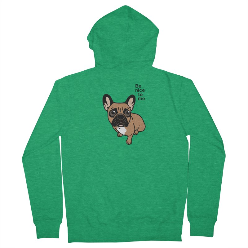 Be nice to the cute black mask fawn Frenchie  Men's French Terry Zip-Up Hoody by Emotional Frenchies - Cute French Bulldog T-shirts