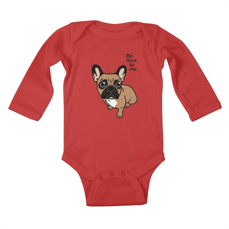 Be nice to the cute black mask fawn Frenchie  Kids Baby Longsleeve Bodysuit by Emotional Frenchies - Cute French Bulldog T-shirts