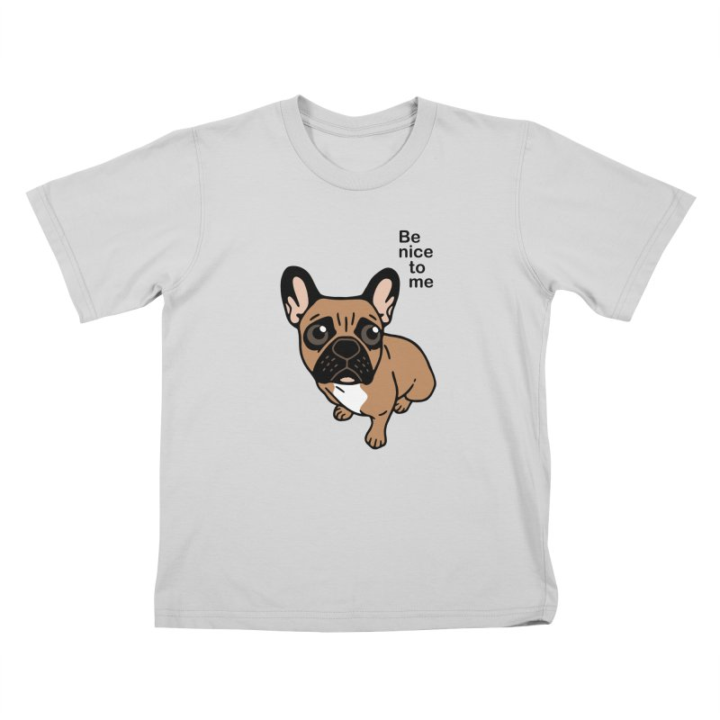 Be nice to the cute black mask fawn Frenchie  Kids T-Shirt by Emotional Frenchies - Cute French Bulldog T-shirts