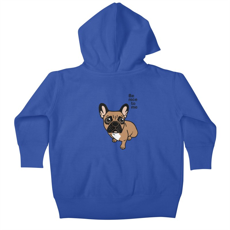 Be nice to the cute black mask fawn Frenchie  Kids Baby Zip-Up Hoody by Emotional Frenchies - Cute French Bulldog T-shirts