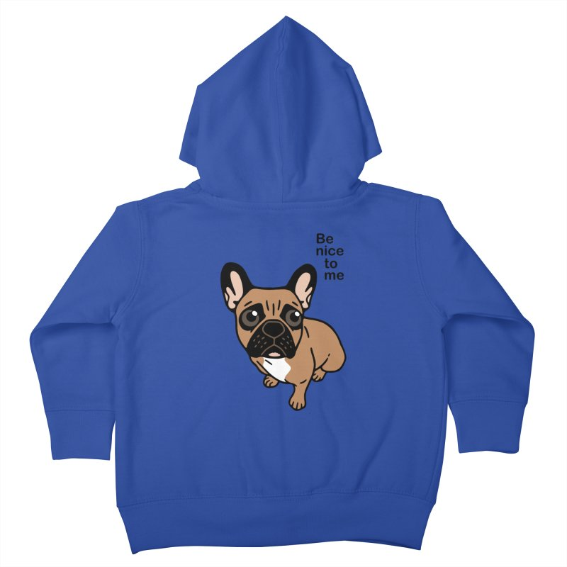 Be nice to the cute black mask fawn Frenchie  Kids Toddler Zip-Up Hoody by Emotional Frenchies - Cute French Bulldog T-shirts