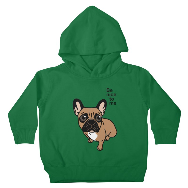 Be nice to the cute black mask fawn Frenchie  Kids Toddler Pullover Hoody by Emotional Frenchies - Cute French Bulldog T-shirts