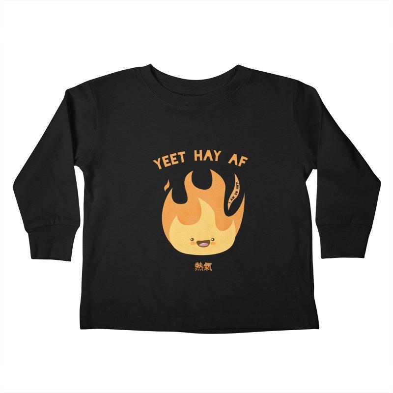 I Am So Hot – Yeet Hay AF Kids Toddler Longsleeve T-Shirt by empty bamboo girl Artist Shop