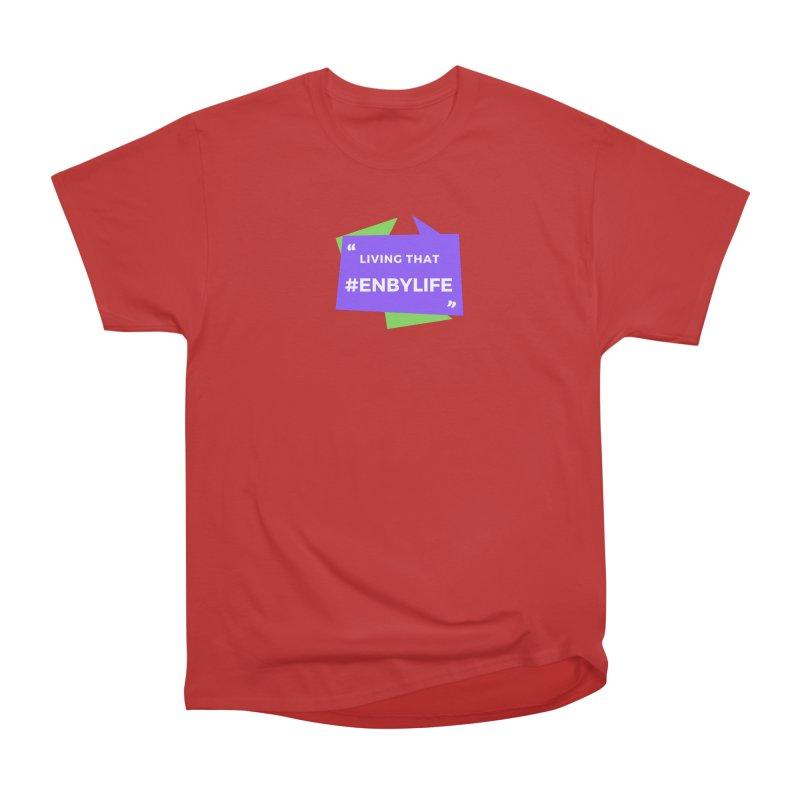 Living that #EnbyLife Men's Heavyweight T-Shirt by #EnbyLife's Artist Shop