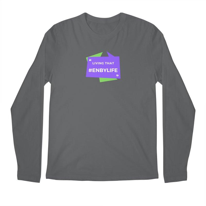 Living that #EnbyLife Men's Longsleeve T-Shirt by #EnbyLife's Artist Shop