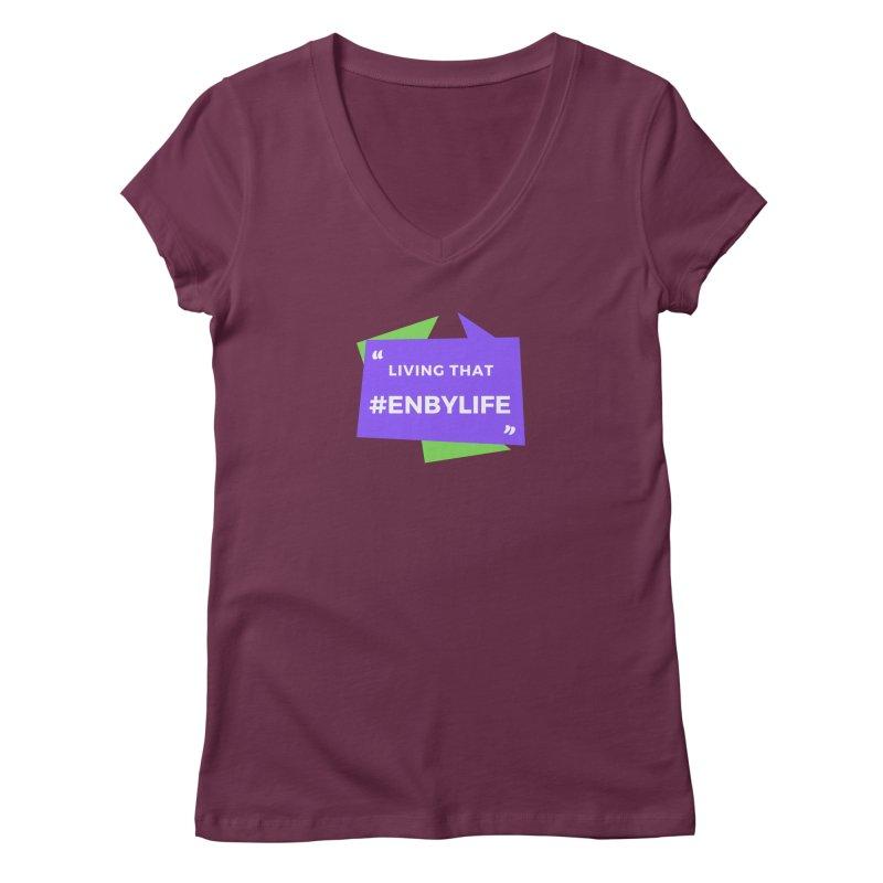 Living that #EnbyLife Women's V-Neck by #EnbyLife's Artist Shop