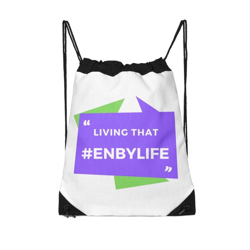 Living that #EnbyLife Accessories Drawstring Bag Bag by #EnbyLife's Artist Shop