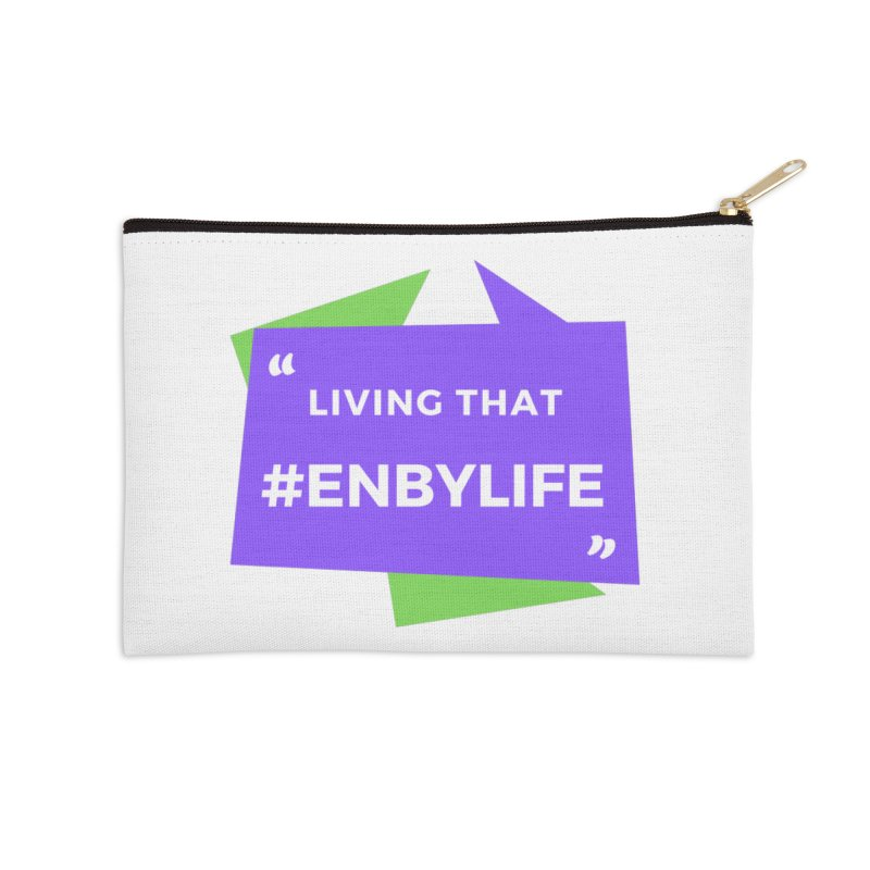 Living that #EnbyLife Accessories Zip Pouch by #EnbyLife's Artist Shop