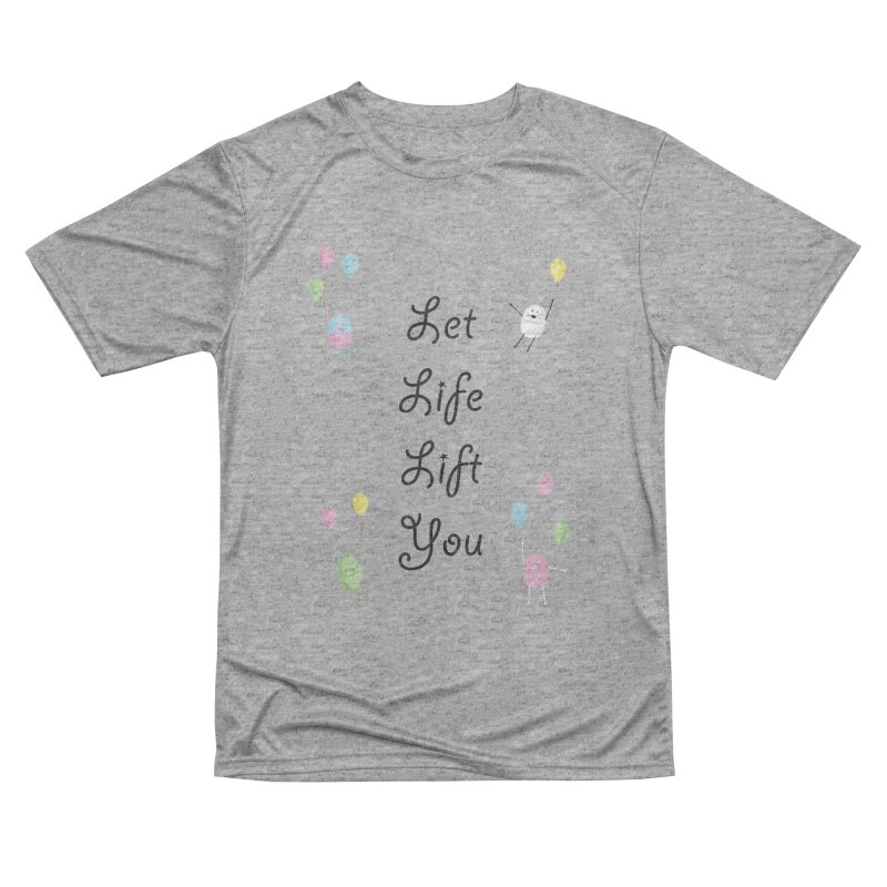 Companions - Let Life Lift You Women's Performance Unisex T-Shirt by Rachel Yelding | enchantedviolin