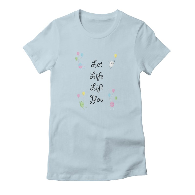 Companions - Let Life Lift You in Women's Fitted T-Shirt Baby Blue by Rachel Yelding | enchantedviolin