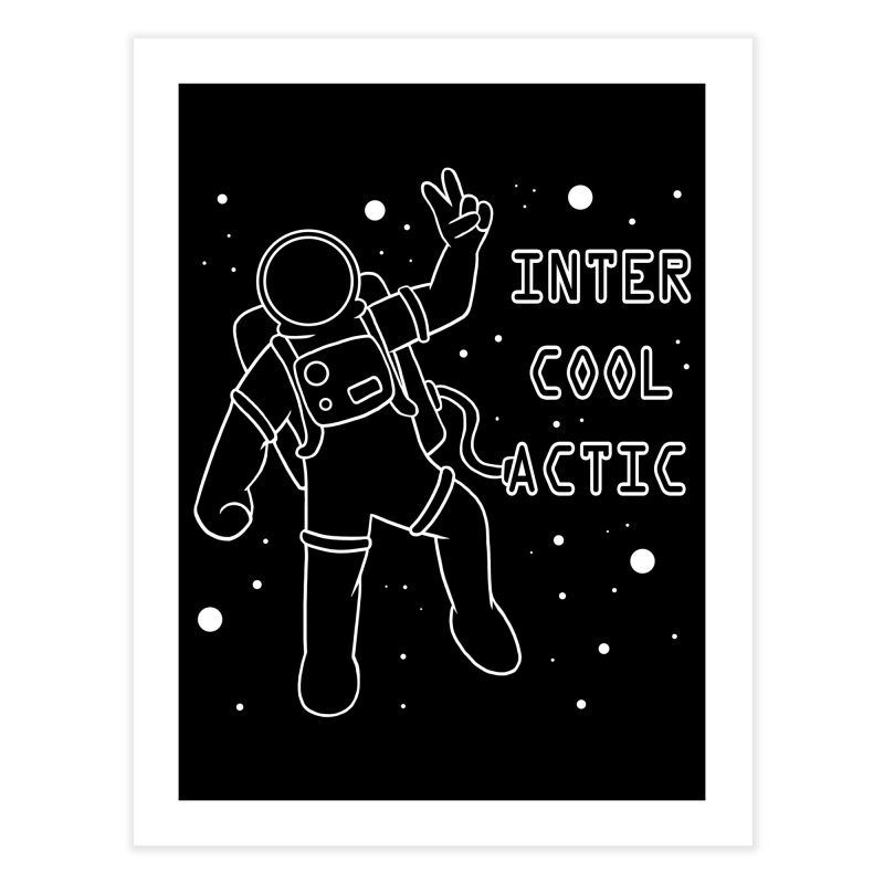 Inter-Cool-Actic - White - Text Home Fine Art Print by Rachel Yelding | enchantedviolin
