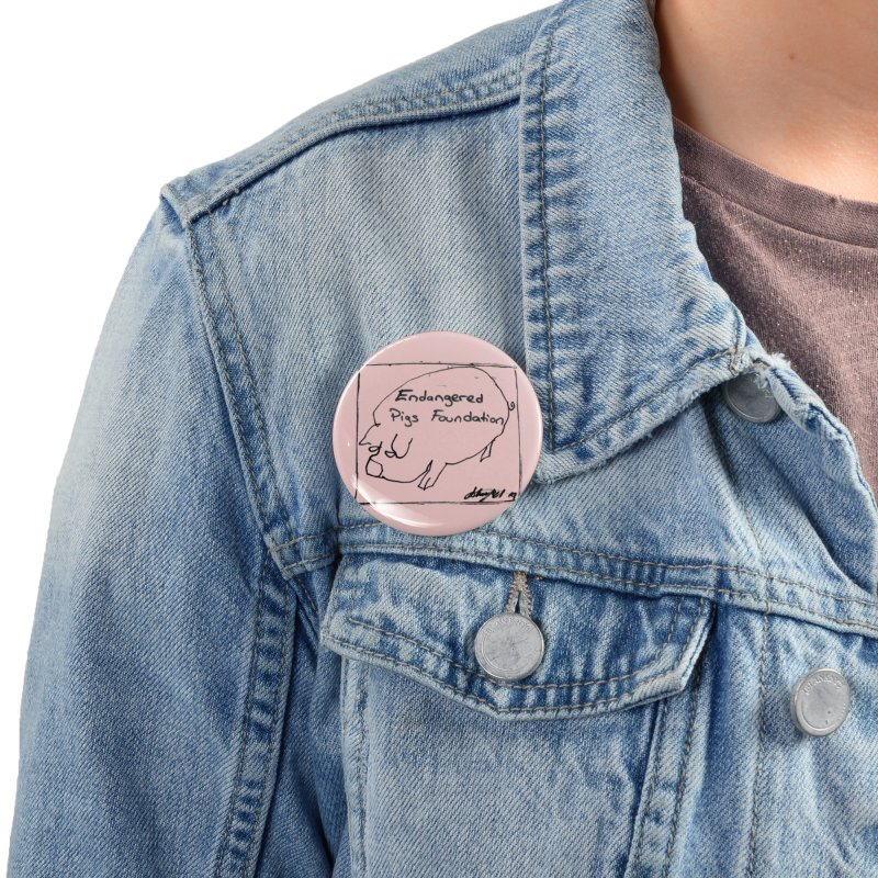 Pin Accessories Button by Endangered Pig's Foundation