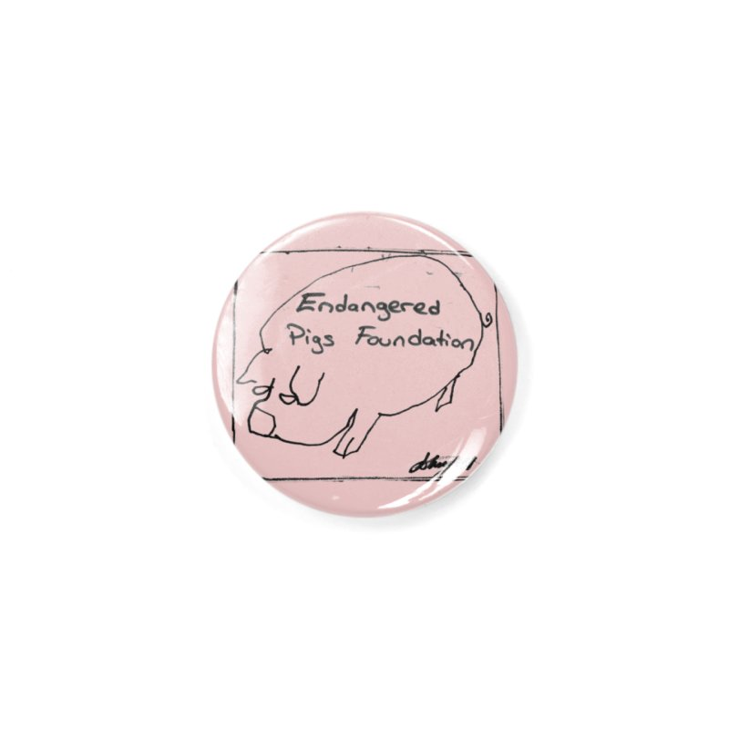 Pin in Button by Endangered Pig's Foundation