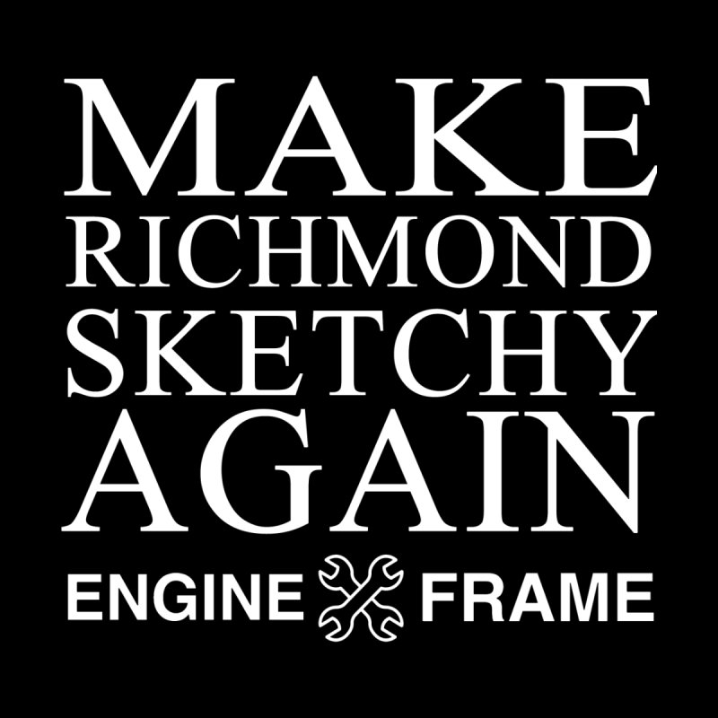 Make Richmond Sketchy Again by Engine and Frame's Artist Shop