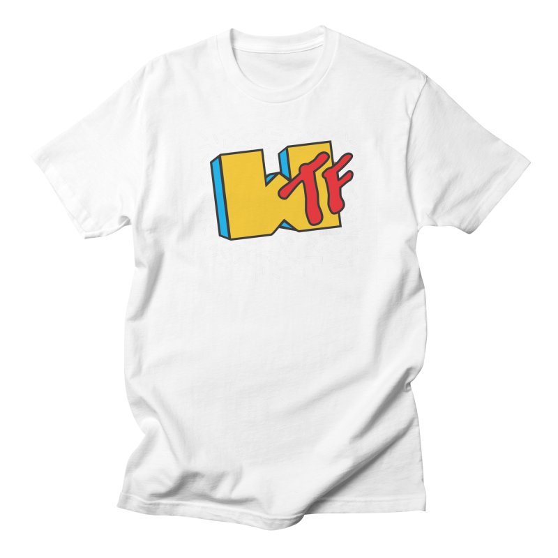 WTF Men's T-Shirt by Enjoy Denial