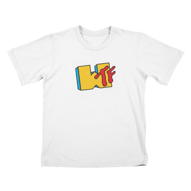 WTF Kids T-Shirt by Enjoy Denial