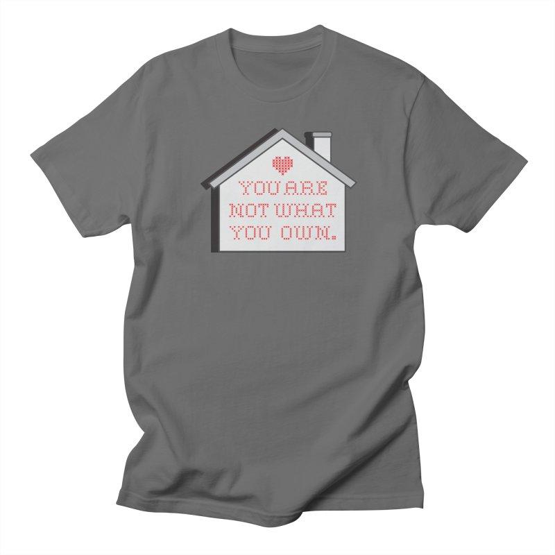 Not What You Own in Men's Regular T-Shirt Asphalt by Enjoy Denial