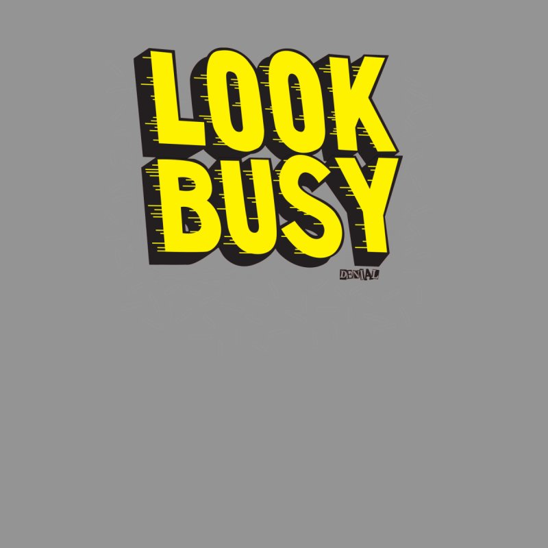 Look Busy Men's Pullover Hoody by Enjoy Denial