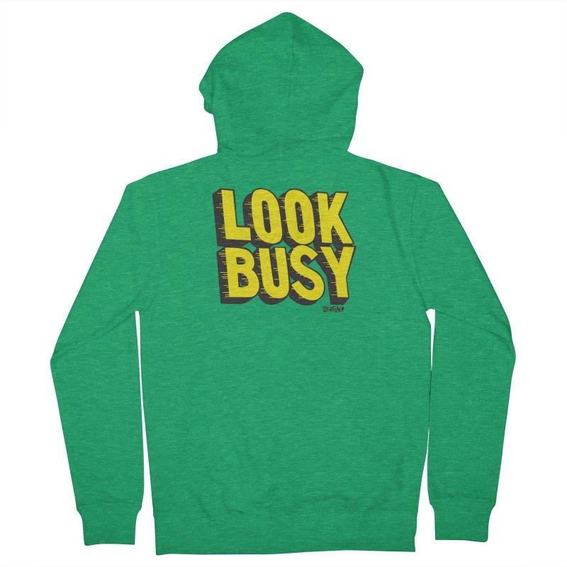 Look Busy Women's Zip-Up Hoody by Enjoy Denial