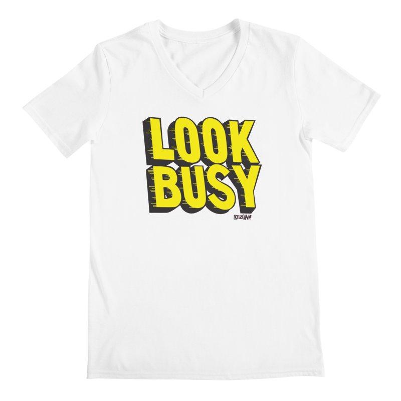 Look Busy Men's V-Neck by Enjoy Denial