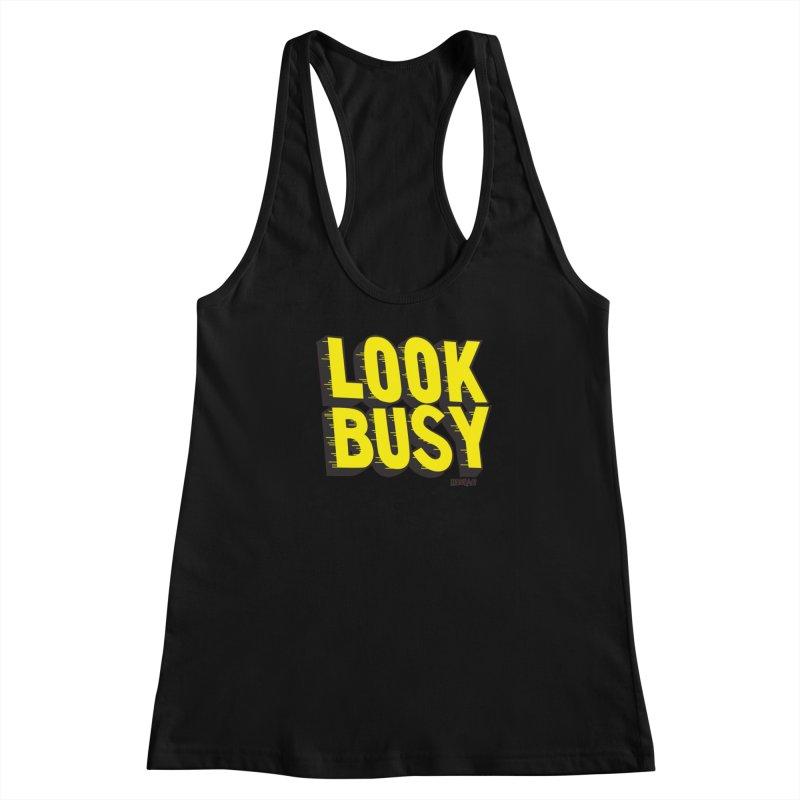 Look Busy Women's Tank by Enjoy Denial