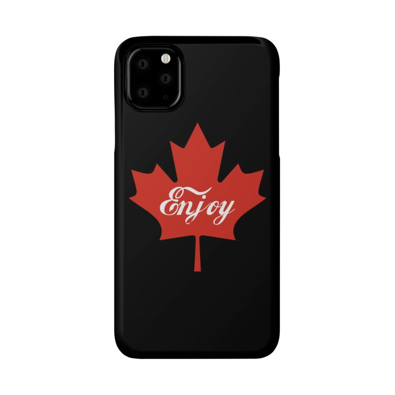 Enjoy Canada Accessories Phone Case by