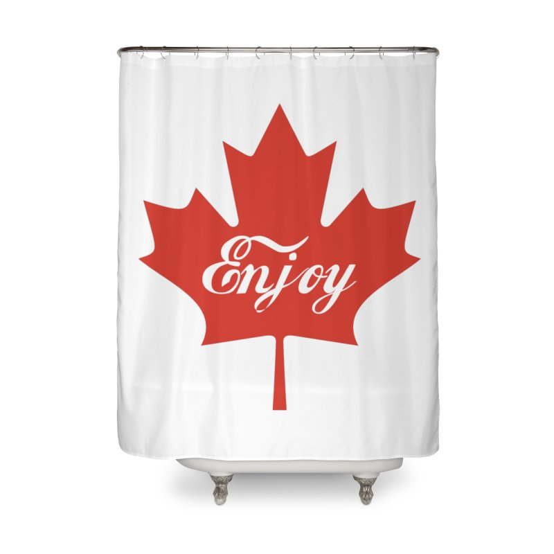 Enjoy Canada Home Shower Curtain by