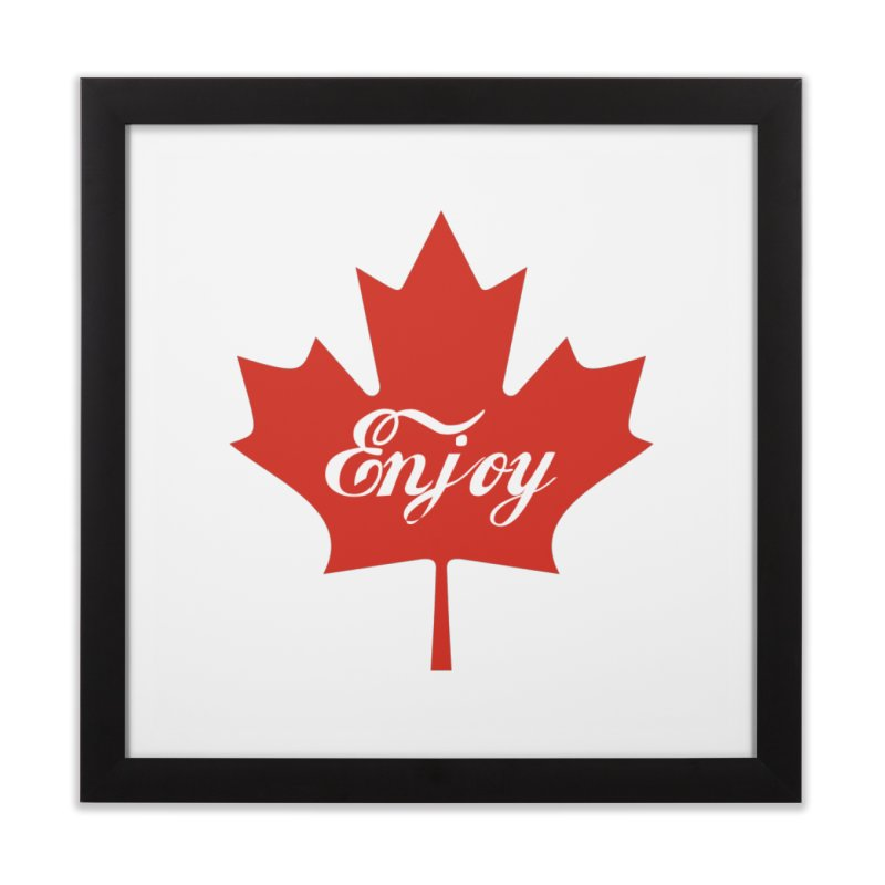 Enjoy Canada Home Framed Fine Art Print by