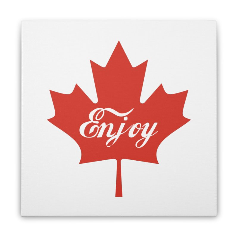 Enjoy Canada Home Stretched Canvas by