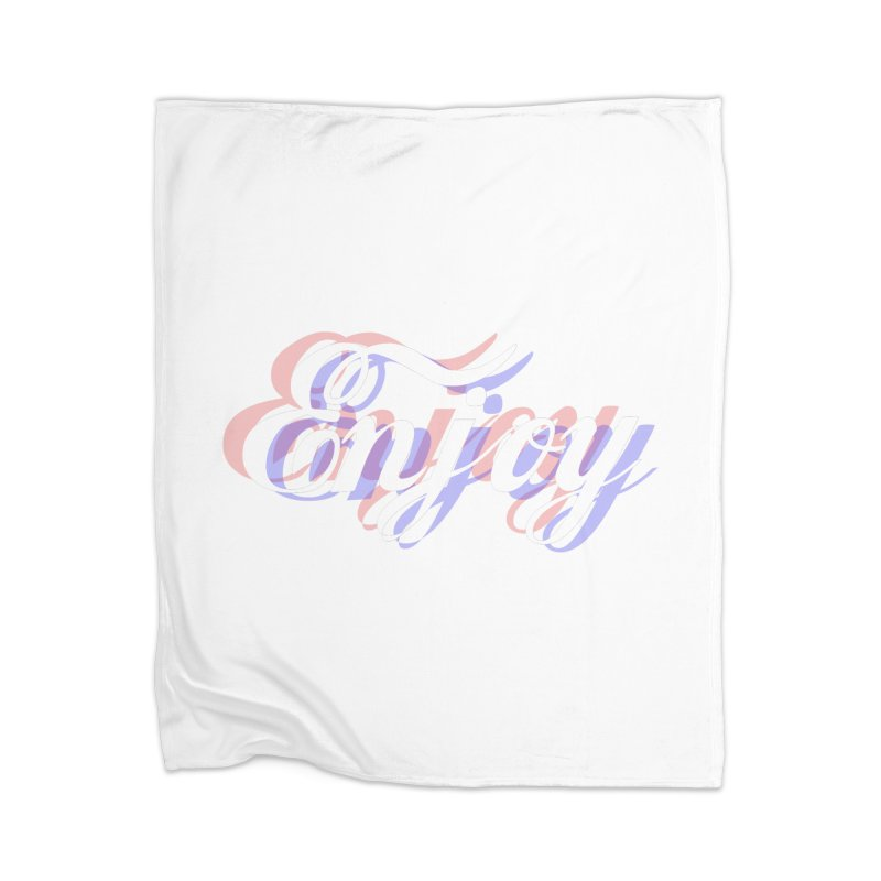 Enjoy 3D Home Blanket by Enjoy or Die