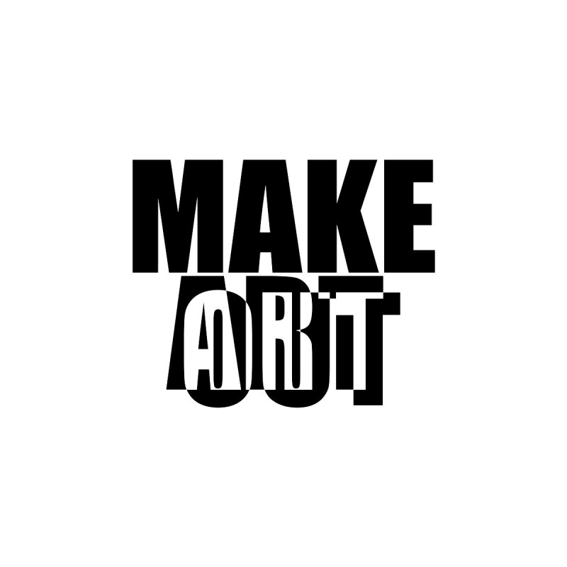 Make Art / Make Out by Enlife Studio Wearables