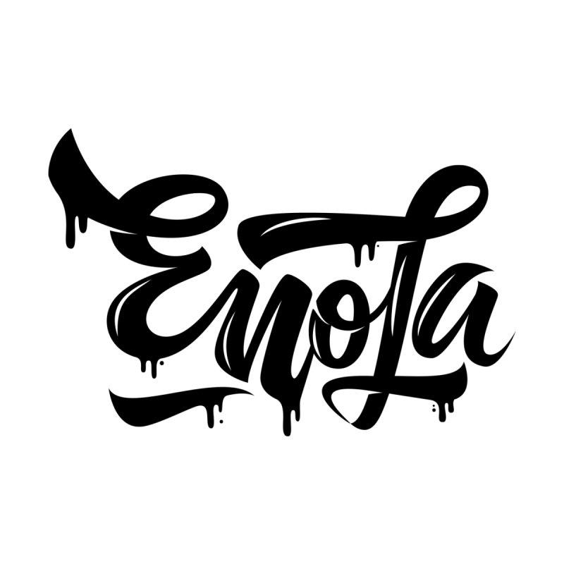 EnoLa drip None  by EnoLa's Artist Shop