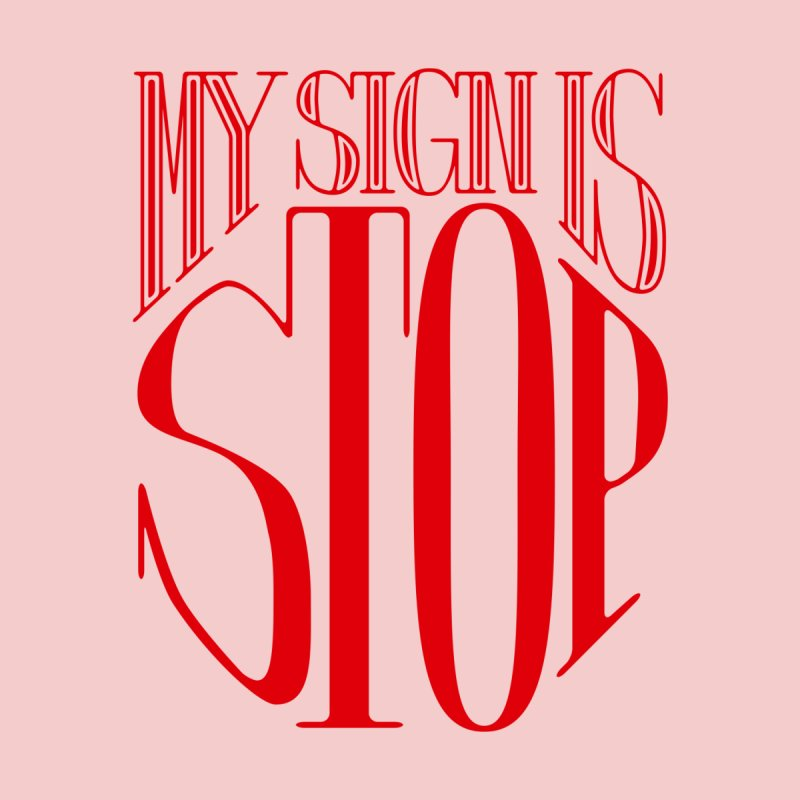 My Sign is STOP Accessories Beach Towel by Flatirony