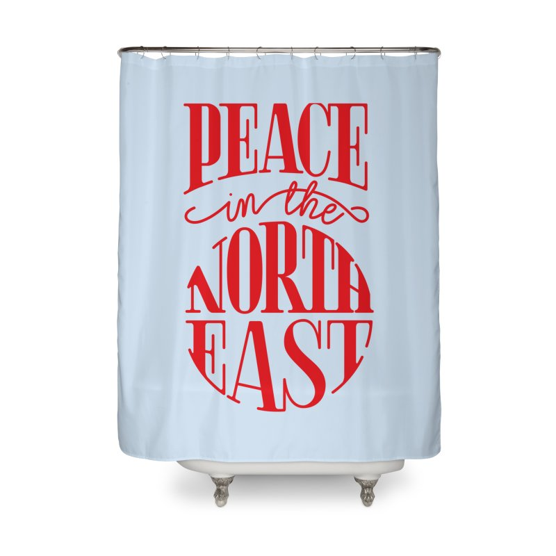 Peace in the Northeast Home Shower Curtain by Flatirony